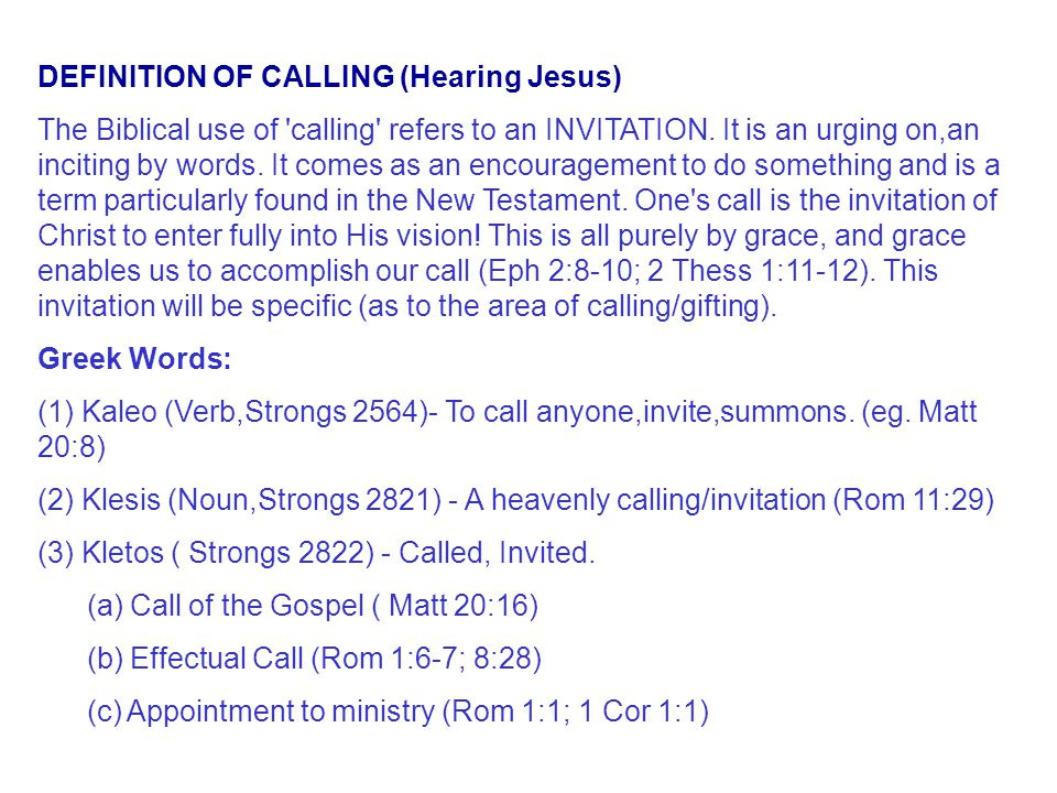 DEFINITION OF CALLING (Hearing Jesus)