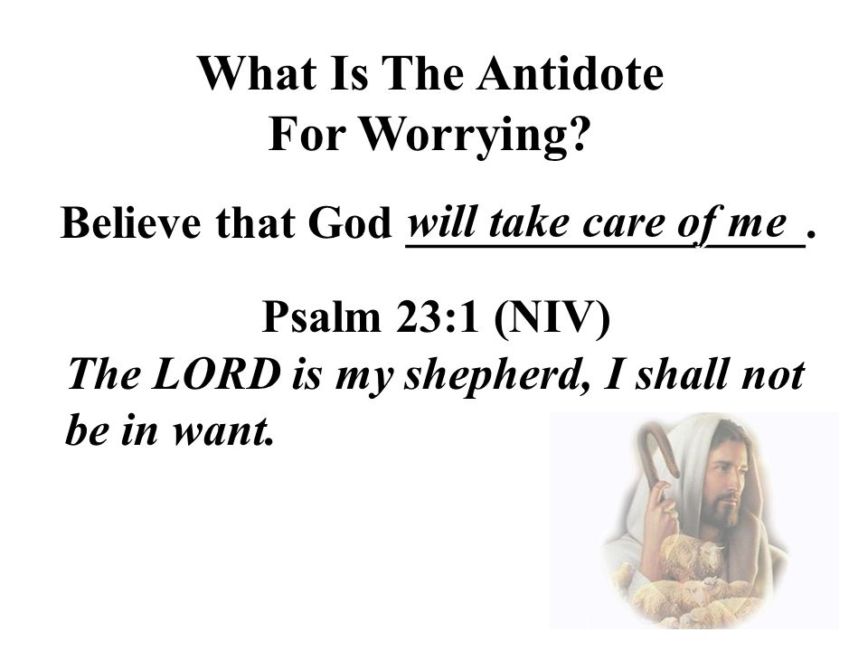 What Is The Antidote For Worrying