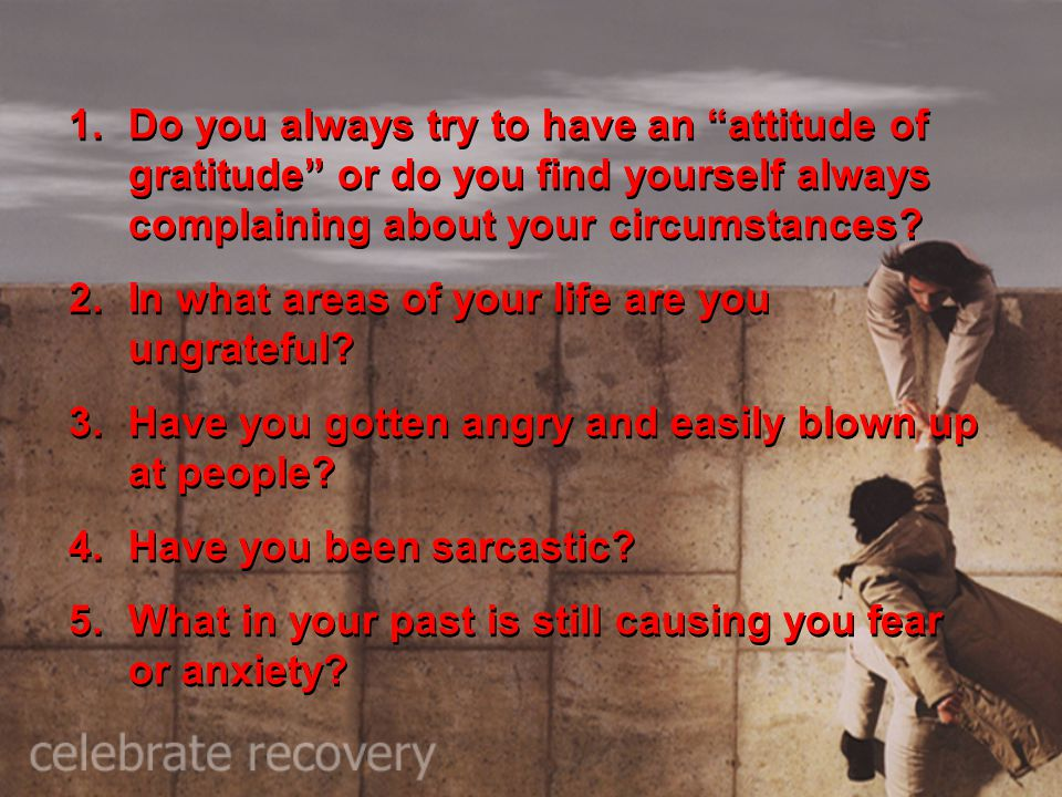Do you always try to have an attitude of gratitude or do you find yourself always complaining about your circumstances