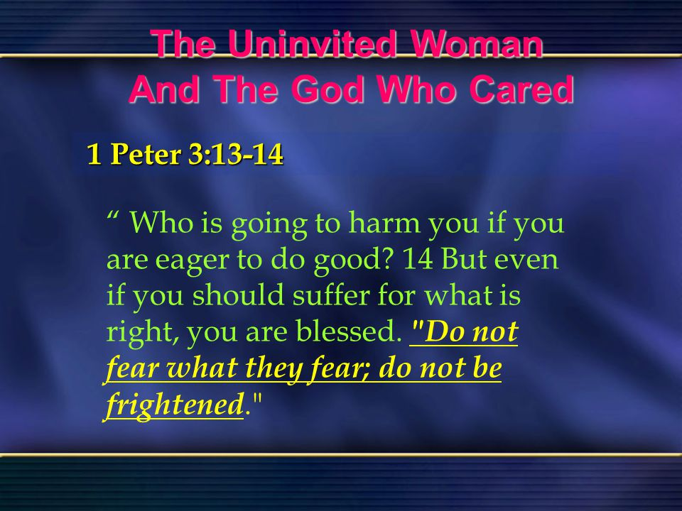 The Uninvited Woman And The God Who Cared