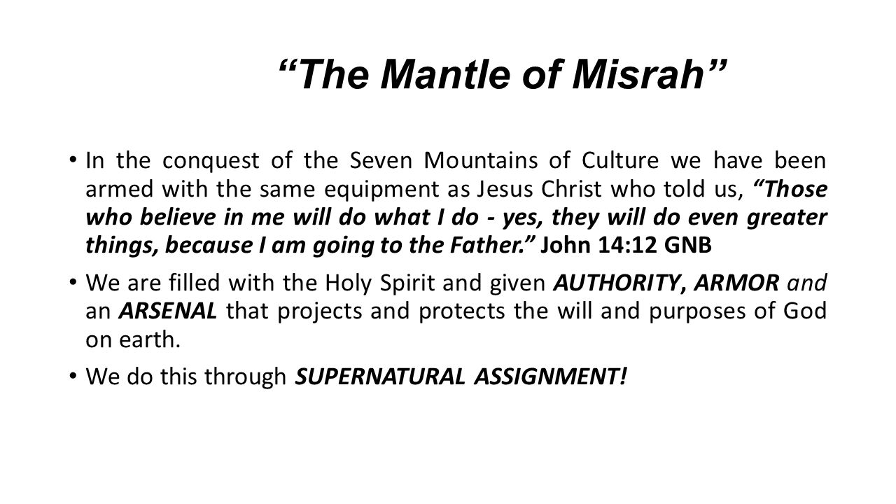The Mantle of Misrah