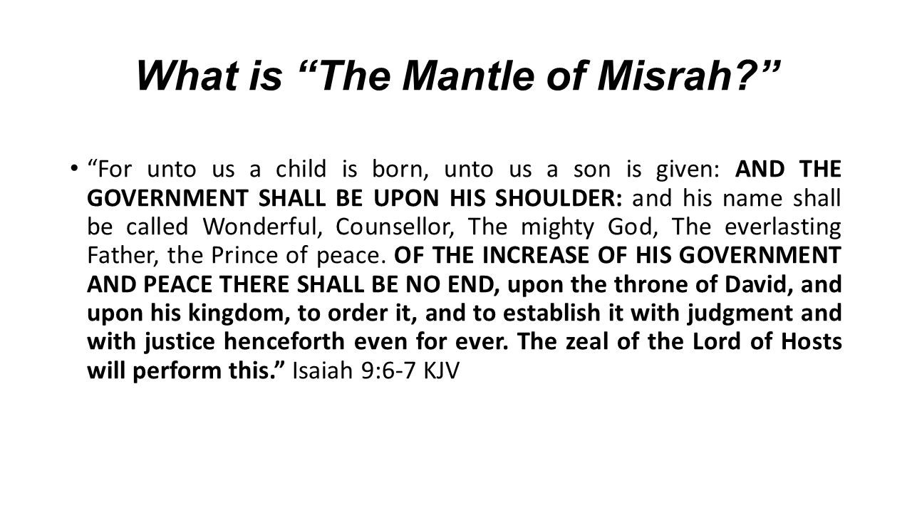 What is The Mantle of Misrah