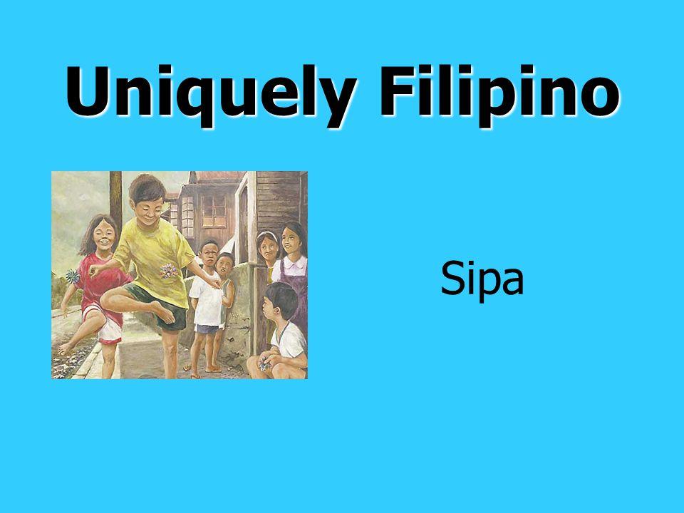 Uniquely Filipino Sipa