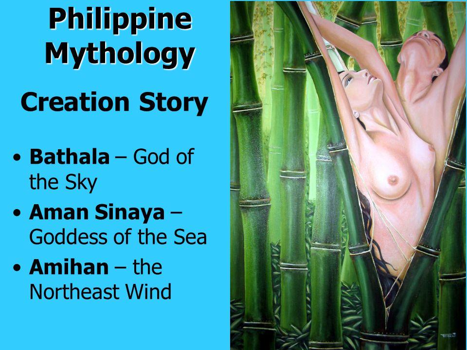 Philippine Mythology Creation Story Bathala – God of the Sky