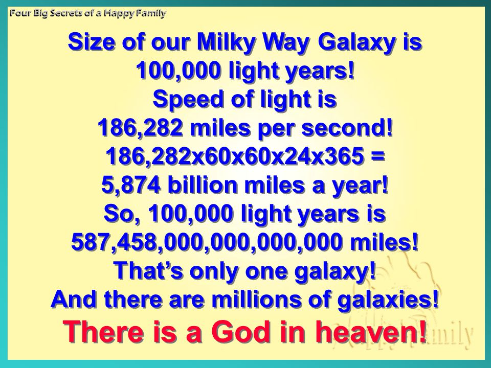 Size of our Milky Way Galaxy is And there are millions of galaxies!