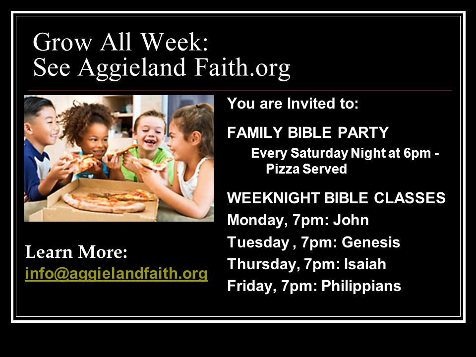 Grow All Week: See Aggieland Faith.org
