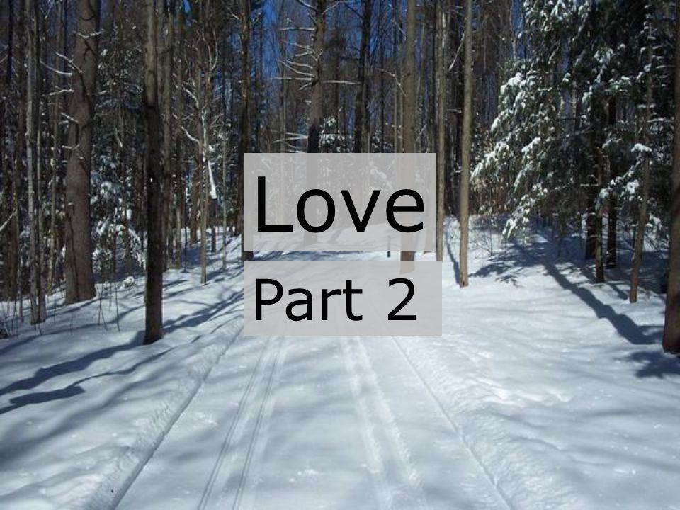 Love Part 2