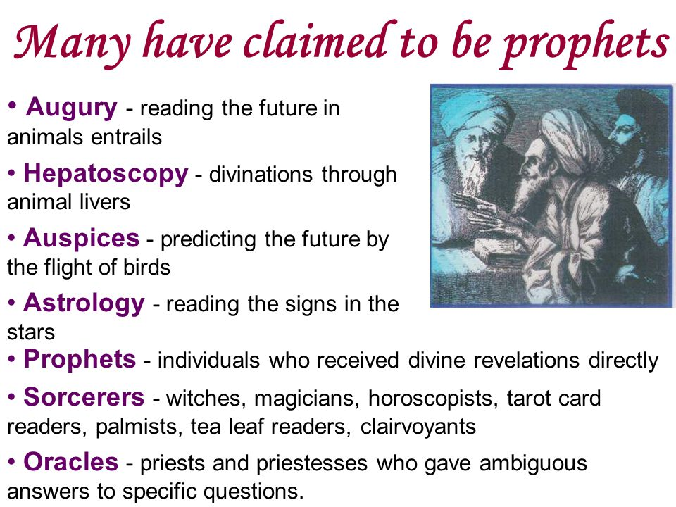 Many have claimed to be prophets