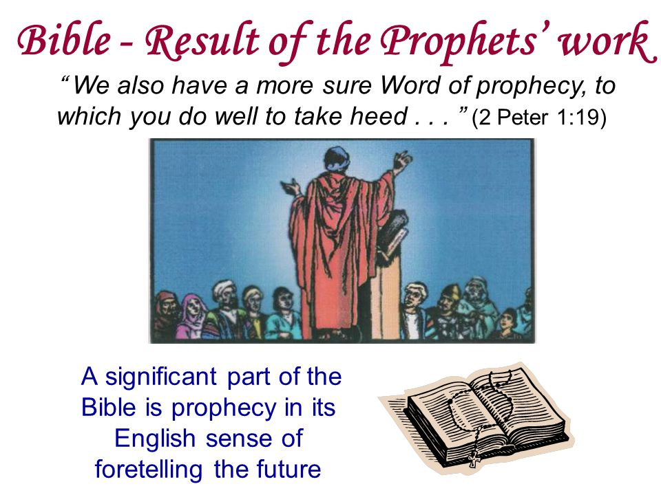 Bible - Result of the Prophets' work
