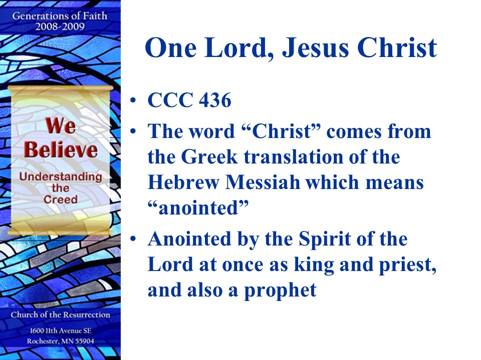 One Lord, Jesus Christ CCC 436