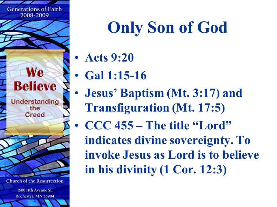 Only Son of God Acts 9:20 Gal 1:15-16