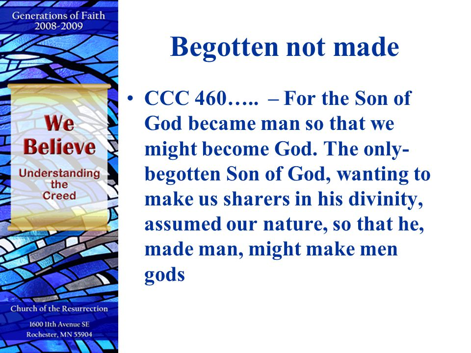 Begotten not made