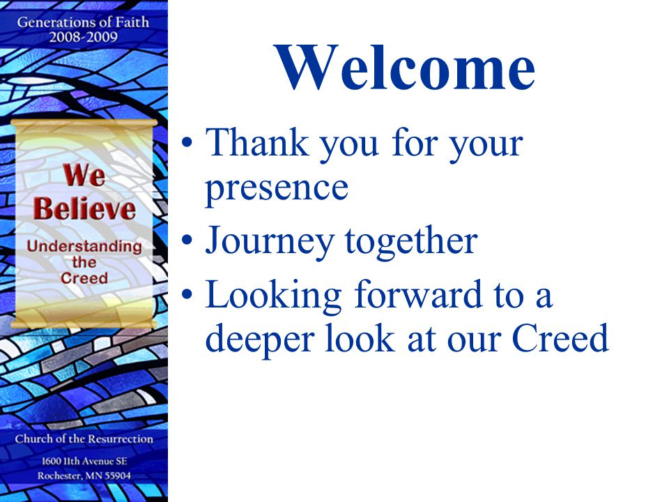 Welcome Thank you for your presence Journey together