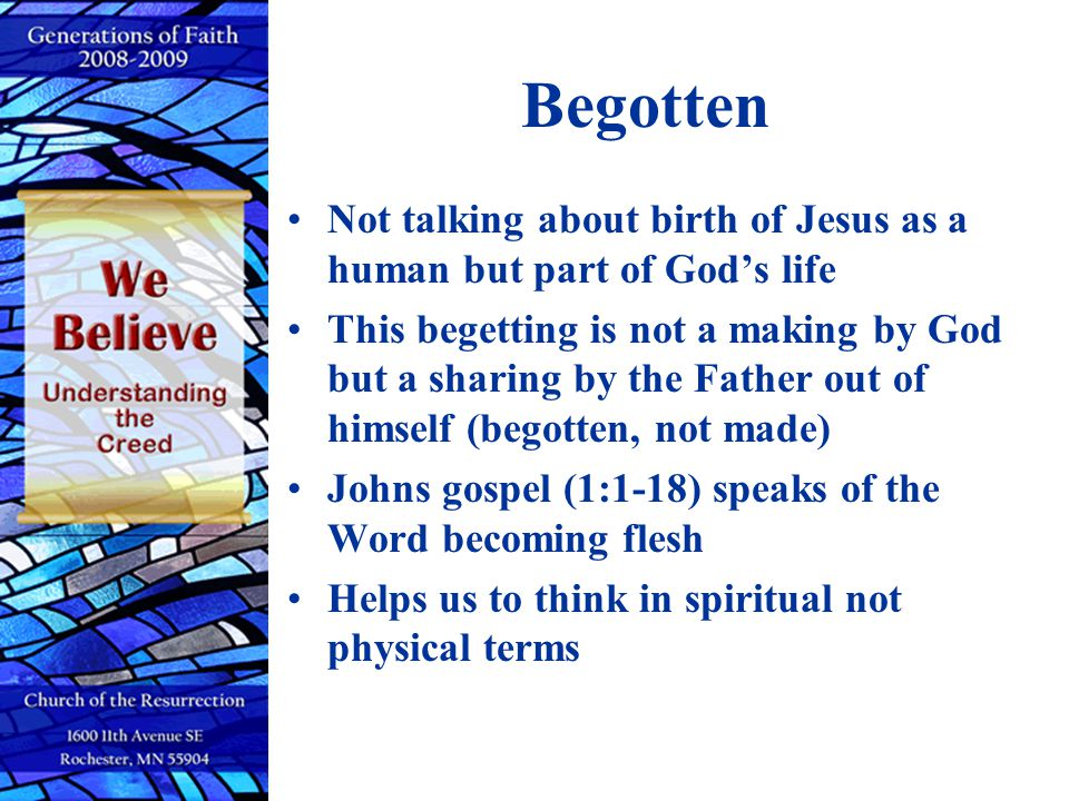 Begotten Not talking about birth of Jesus as a human but part of God's life.