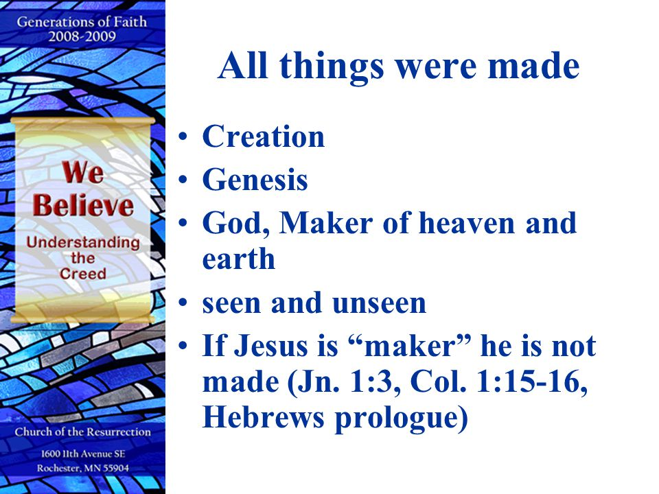 All things were made Creation Genesis God, Maker of heaven and earth