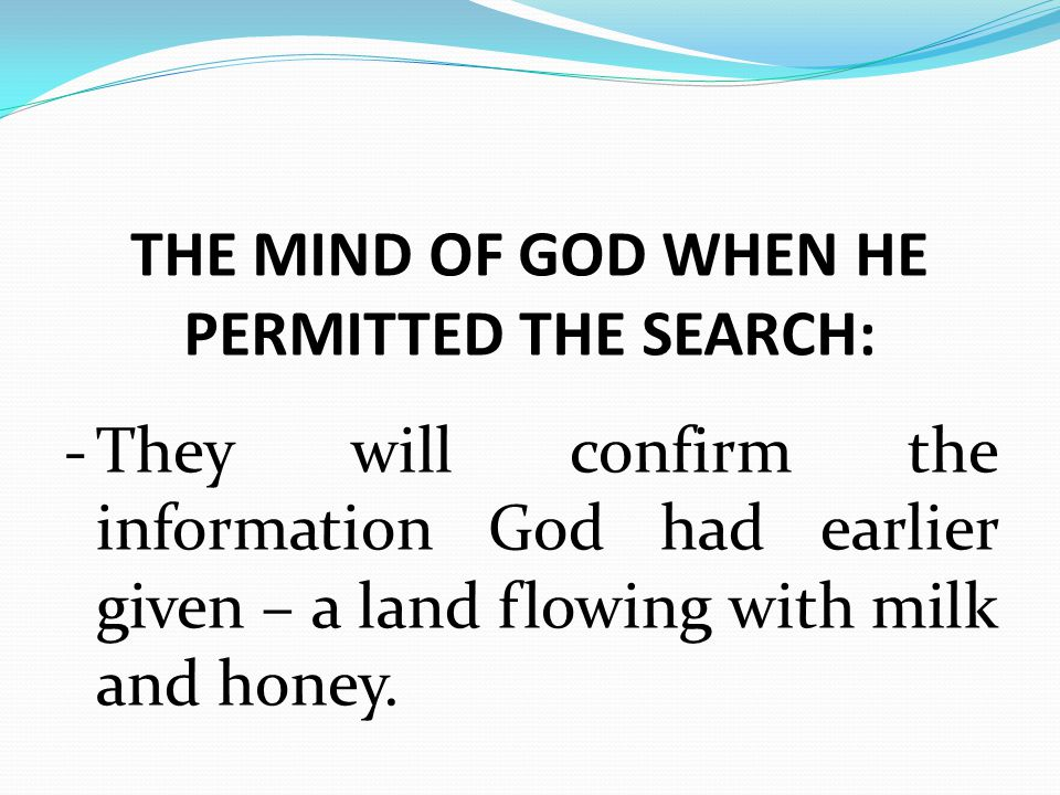THE MIND OF GOD WHEN HE PERMITTED THE SEARCH: