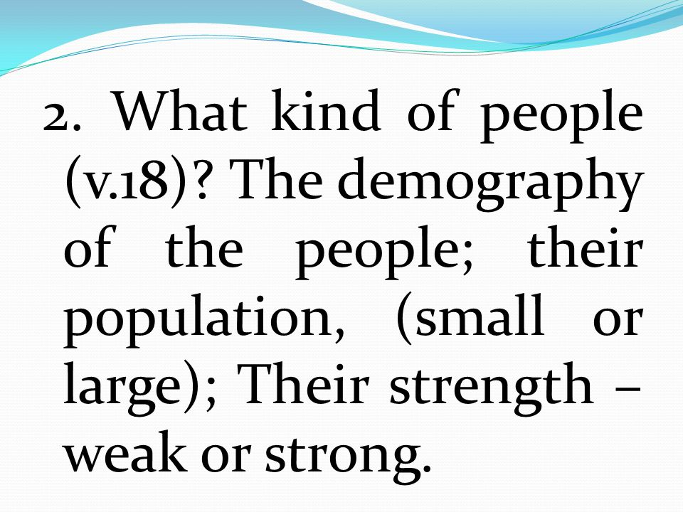 2. What kind of people (v.18).
