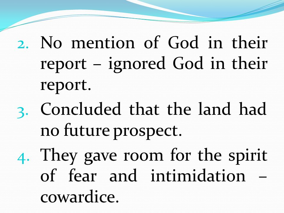 No mention of God in their report – ignored God in their report.