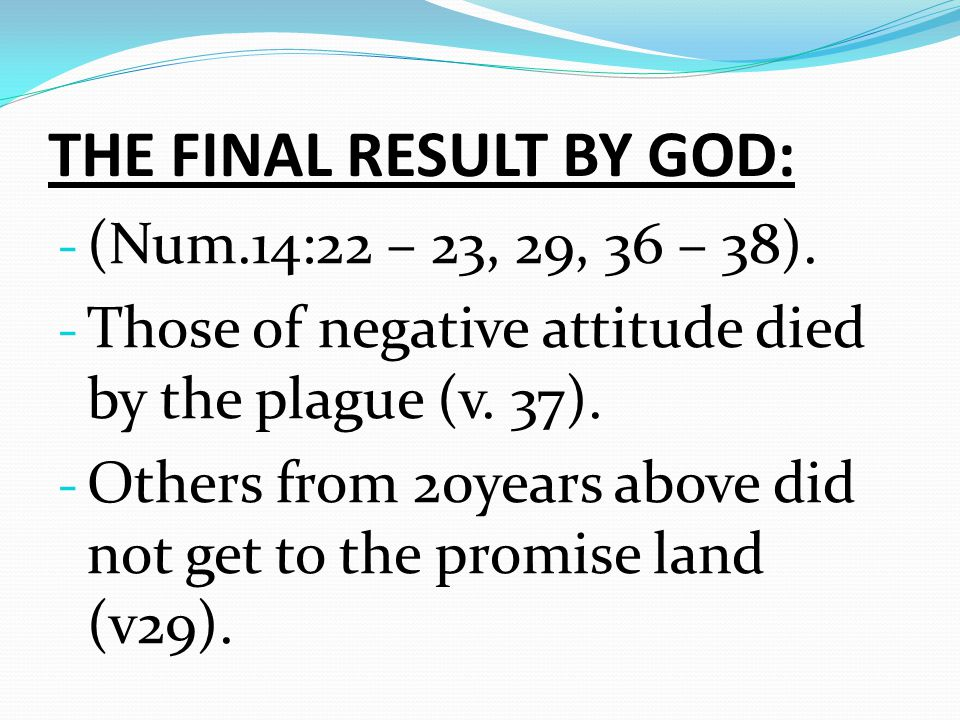 THE FINAL RESULT BY GOD: