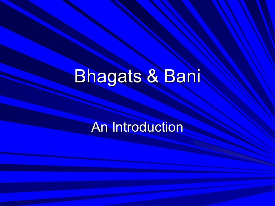 Bhagats & Bani An Introduction