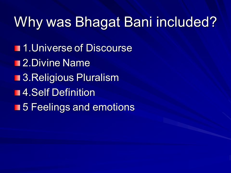 Why was Bhagat Bani included