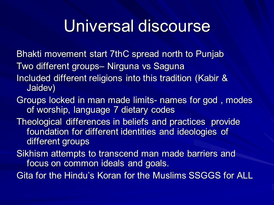 Universal discourse Bhakti movement start 7thC spread north to Punjab