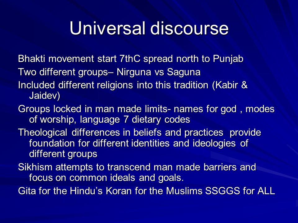 Universal discourse Bhakti movement start 7thC spread north to Punjab