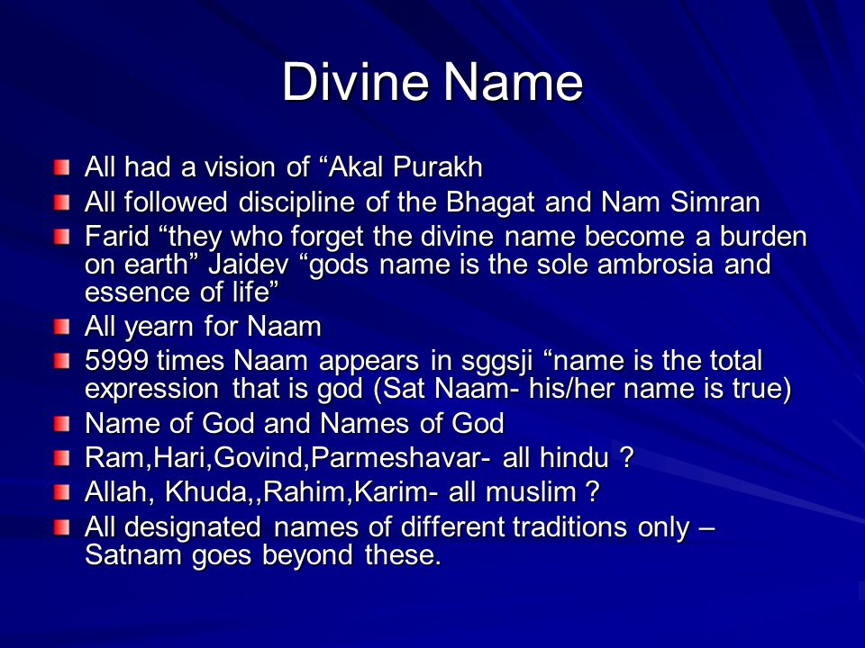 Divine Name All had a vision of Akal Purakh