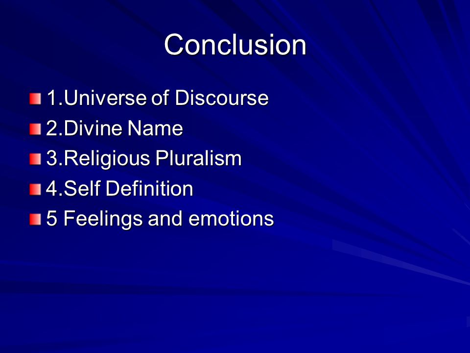 Conclusion 1.Universe of Discourse 2.Divine Name 3.Religious Pluralism