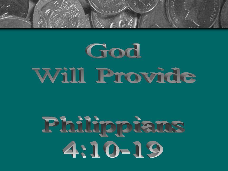 God Will Provide Philippians 4:10-19