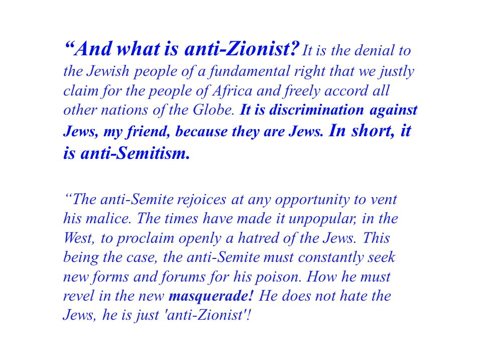 And what is anti-Zionist