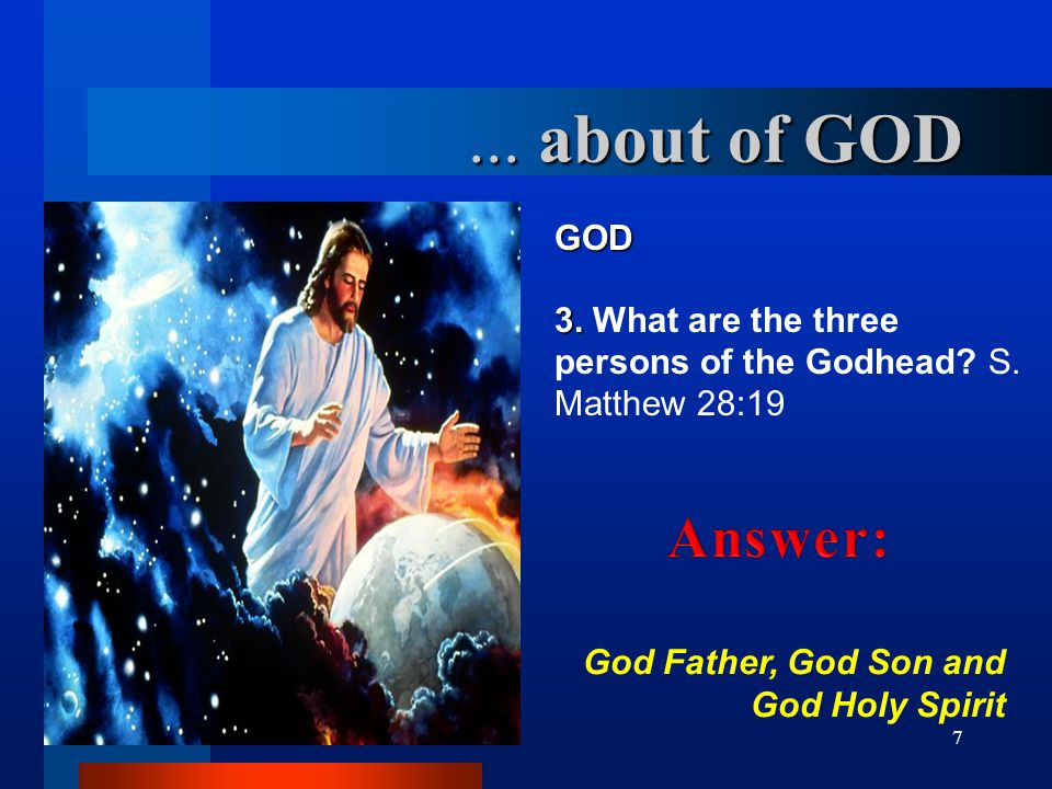 ... about of GOD Answer: GOD