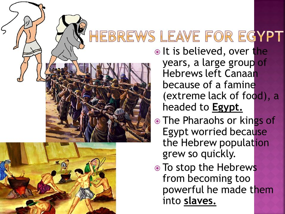Hebrews leave for Egypt