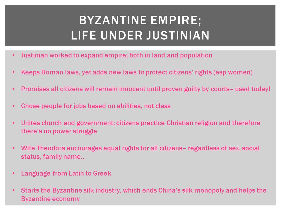 Byzantine Empire; Life under Justinian