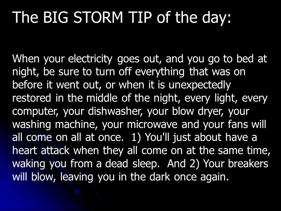 The BIG STORM TIP of the day: