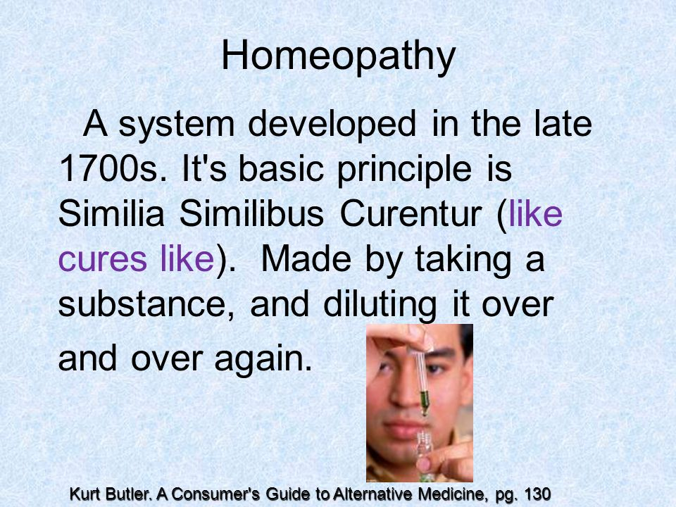Homeopathy and over again.