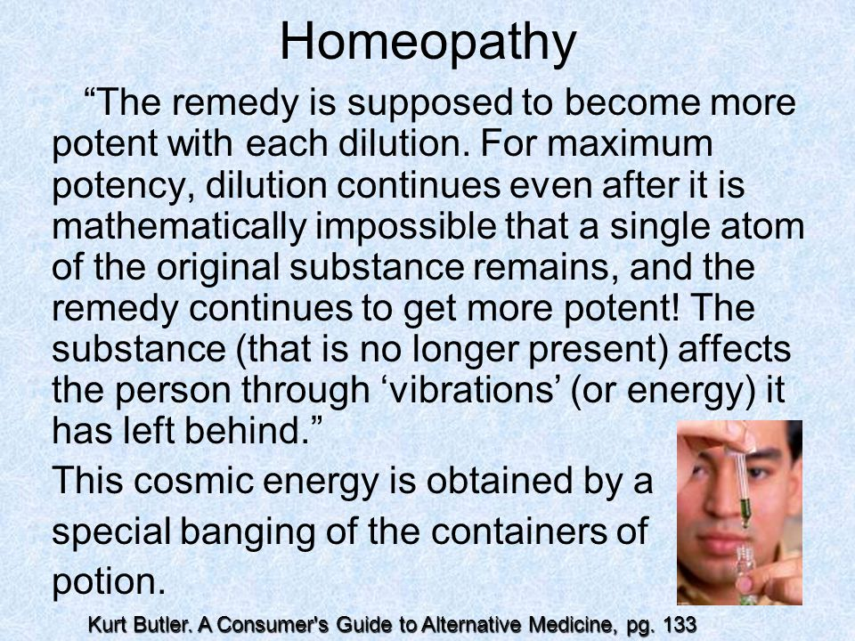 Homeopathy This cosmic energy is obtained by a