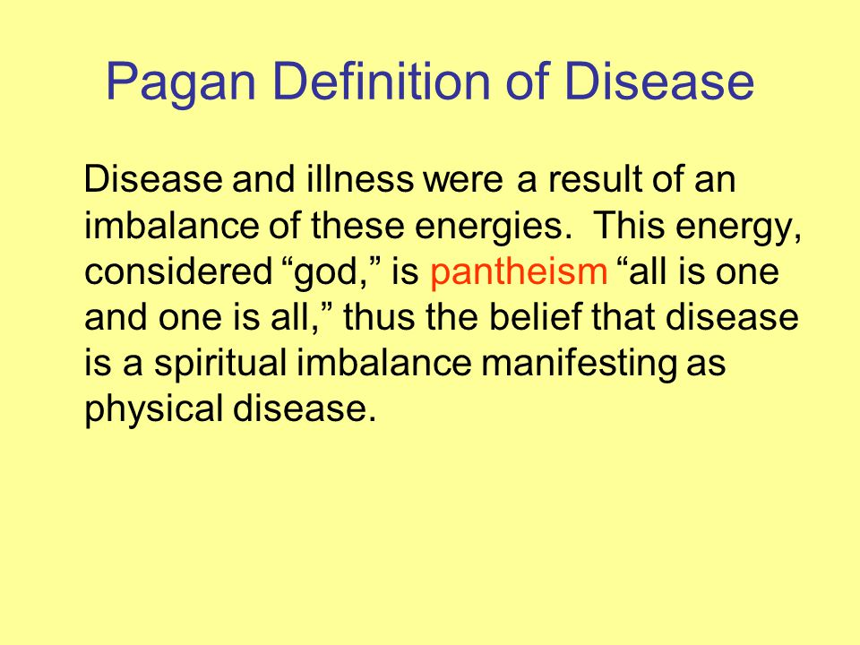 Pagan Definition of Disease
