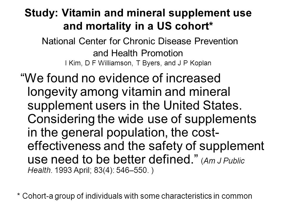 Study: Vitamin and mineral supplement use and mortality in a US cohort