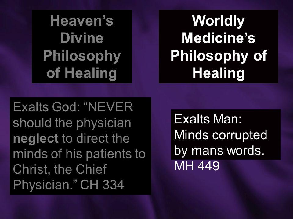Heaven's Divine Philosophy of Healing
