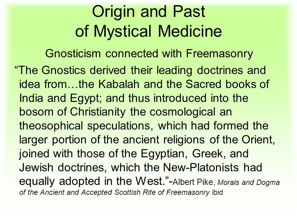Origin and Past of Mystical Medicine