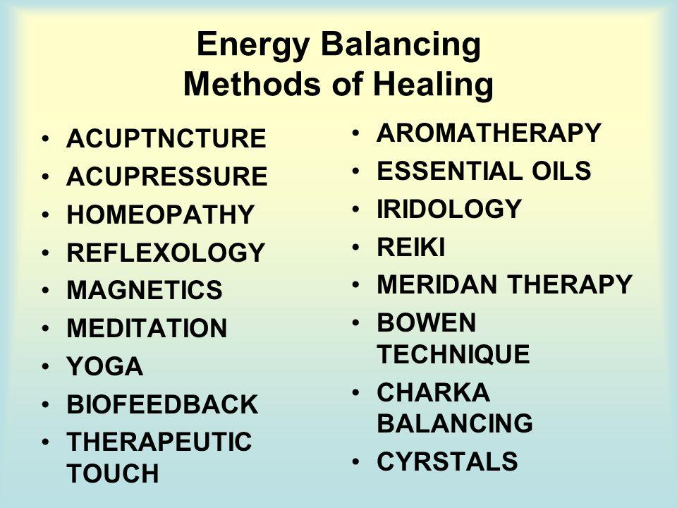 Energy Balancing Methods of Healing
