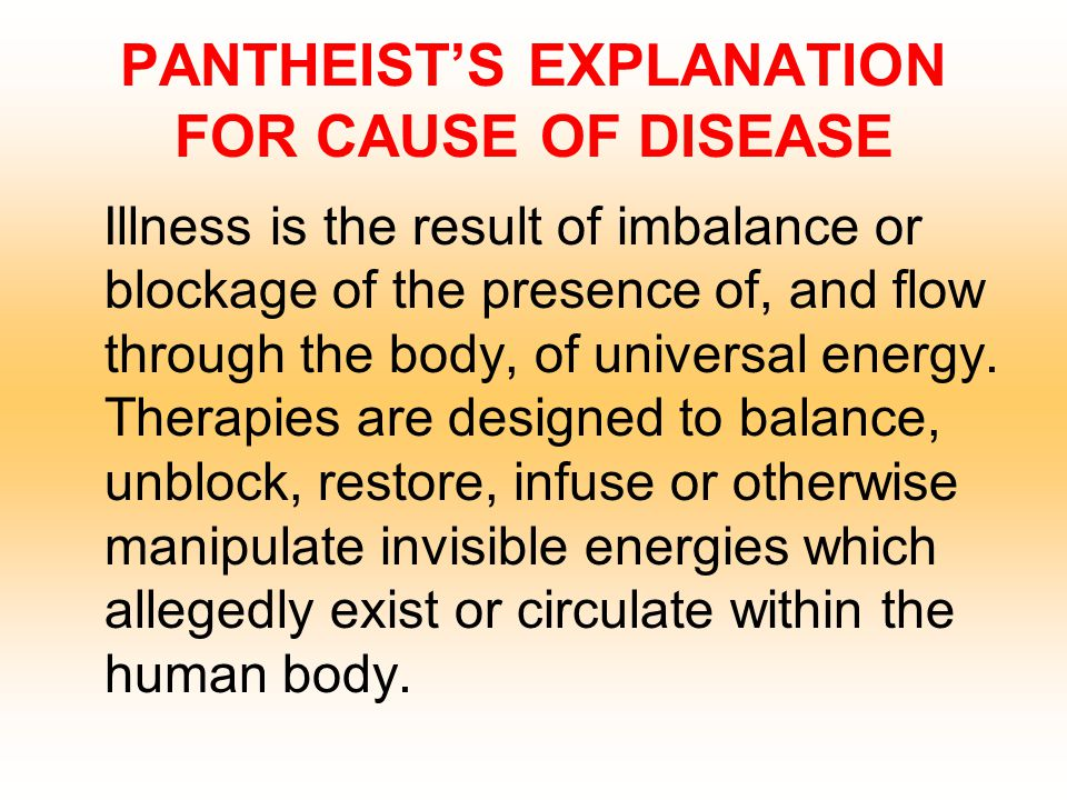 PANTHEIST'S EXPLANATION FOR CAUSE OF DISEASE