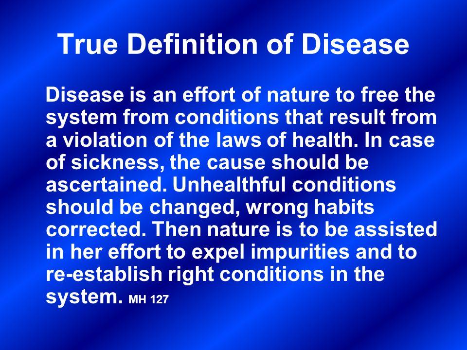 True Definition of Disease