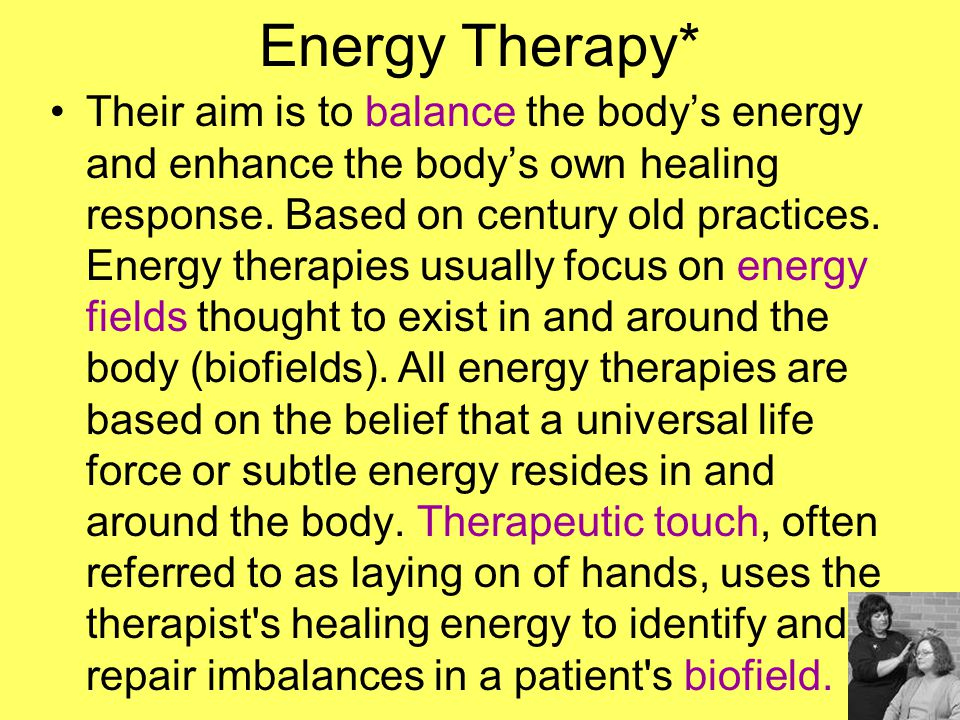 Energy Therapy*