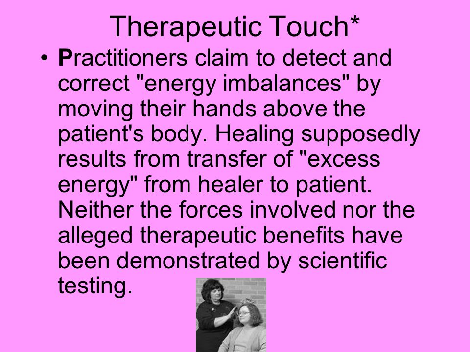 Therapeutic Touch*