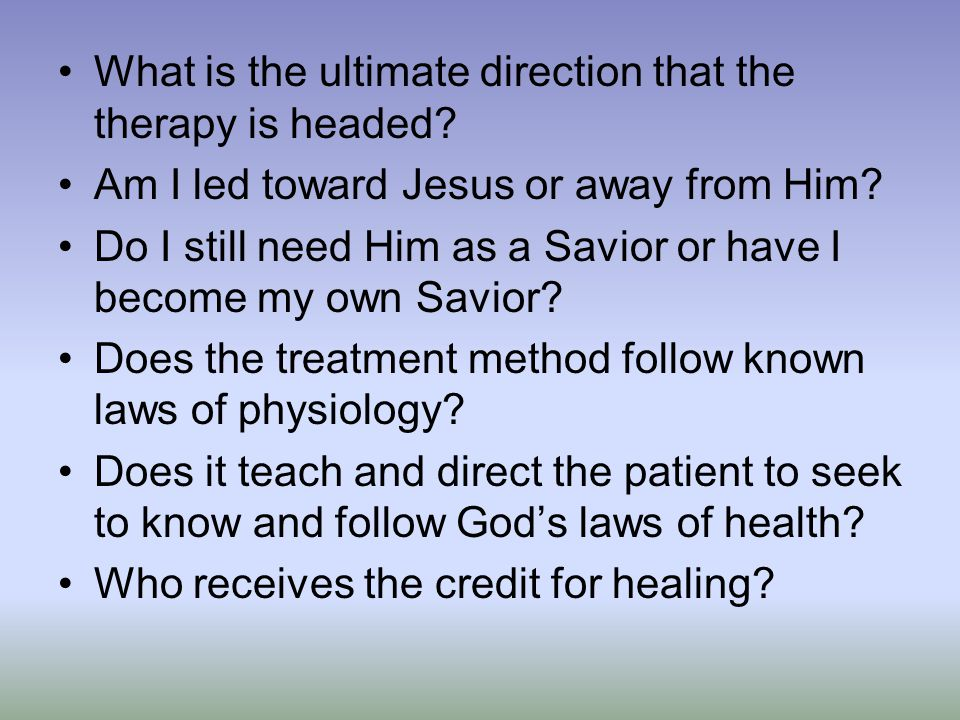 What is the ultimate direction that the therapy is headed