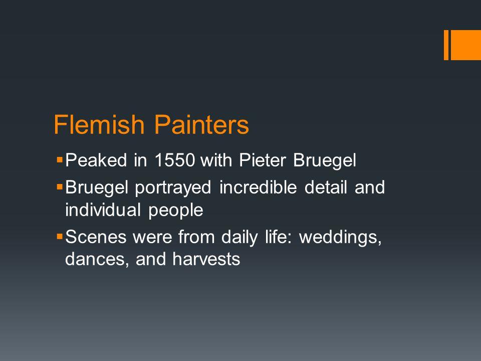 Flemish Painters Peaked in 1550 with Pieter Bruegel
