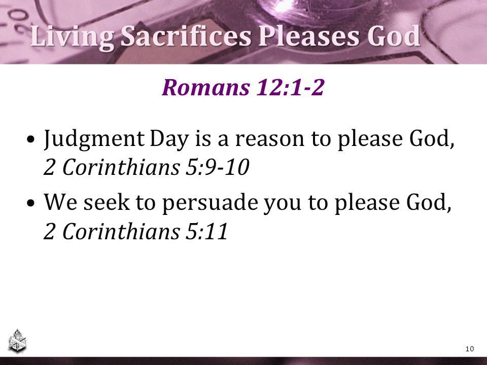 Living Sacrifices Pleases God