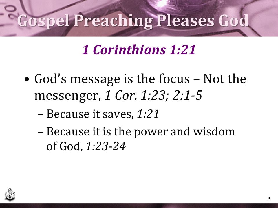 Gospel Preaching Pleases God